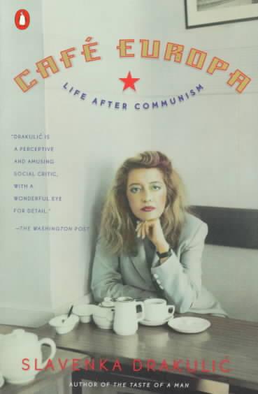 Cafe Europa By Drakulic, Slavenka