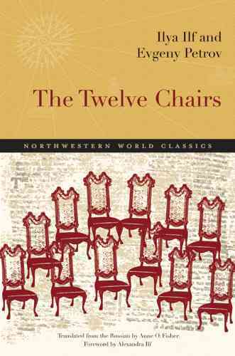 The Twelve Chairs By Ilf, Ilya/ Petrov, Evgeny/ Fisher, Anne O (TRN)